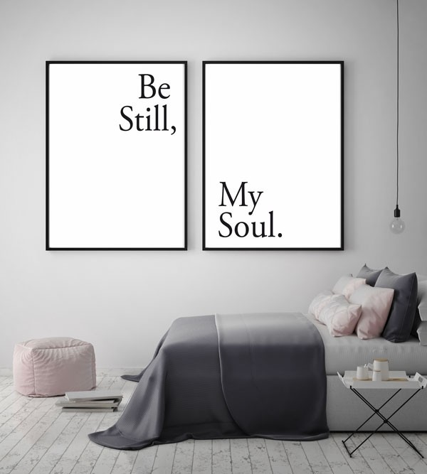 Be Still My Soul Posters Set Van Twee Quote En Tekst Posters