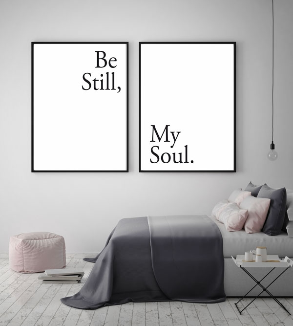 Hippe zwart wit set posters met tekst Be still my soul - Quote en ...